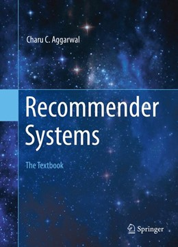 Abbildung von Aggarwal | Recommender Systems | 1st ed. 2016 | 2016 | The Textbook
