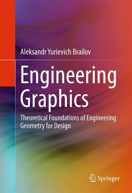 Engineering Graphics   Brailov   1st ed. 2016, 2016   Buch (Cover)