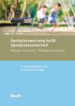 Abbildung von Rampke   Spielplatzwartung heißt Spielplatzsicherheit   3. Auflage   2016   beck-shop.de