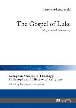 Abbildung von Adamczewski | The Gospel of Luke | 2016 | A Hypertextual Commentary | 13