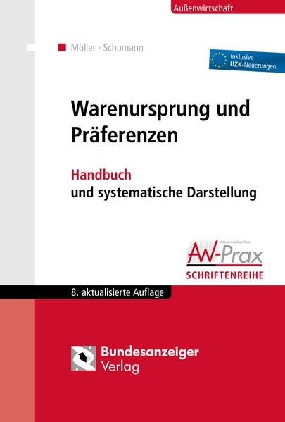 Warenursprung und Präferenzen | Möller / Schumann | 8., aktualisierte und erweiterte Auflage, 2016 | Buch (Cover)
