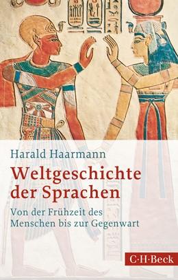 Abbildung von Haarman, Harald | Weltgeschichte der Sprachen | 3., aktualisierte Auflage | 2016 | Von der Frühzeit des Menschen ... | 1703
