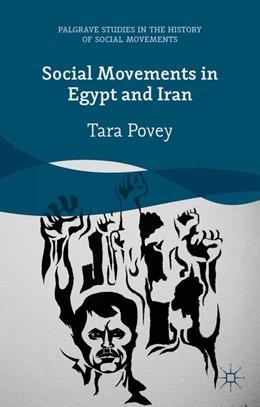 Abbildung von Povey | Social Movements in Egypt and Iran | 2015 | 2015