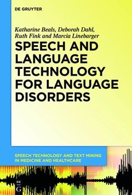 Abbildung von Beals / Dahl / Fink | Speech and Language Technology for Language Disorders | 1. Auflage | 2015