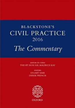 Abbildung von Sime / French   Blackstone's Civil Practice 2016: The Commentary   1. Auflage   2016   beck-shop.de