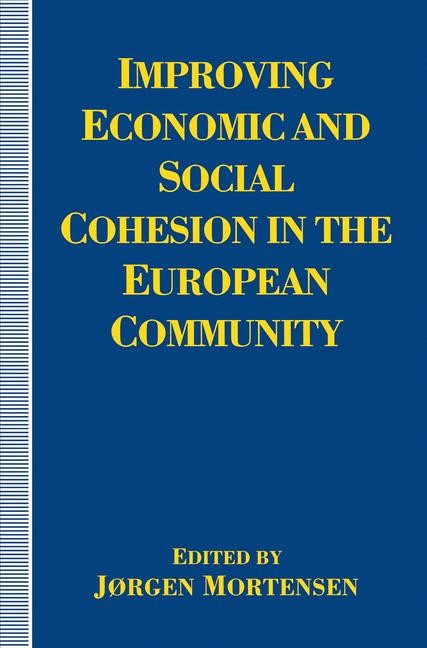 Improving Economic and Social Cohesion in the European Community | Mortensen | 1st ed. 1994, 1994 | Buch (Cover)