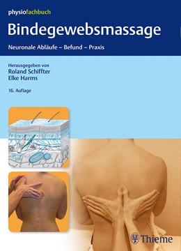 Abbildung von Schiffter / Harms (Hrsg.) | Bindegewebsmassage | 16. Auflage | 2016 | Neuronale Abläufe - Befund - P...