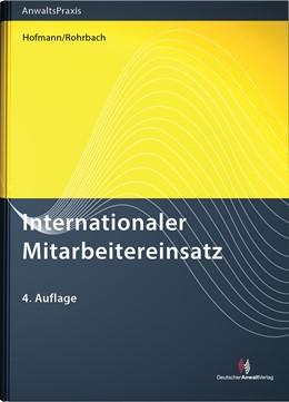 Abbildung von Hofmann / Rohrbach | Internationaler Mitarbeitereinsatz | 4. Auflage | 2016