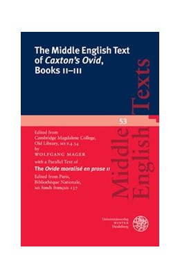 Abbildung von Mager   The Middle English Text of 'Caxton's Ovid', Books II–III   1. Auflage   2016   53   beck-shop.de