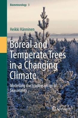 Abbildung von Hänninen | Boreal and Temperate Trees in a Changing Climate | 1. Auflage | 2016 | 3 | beck-shop.de