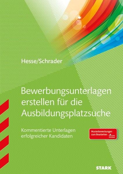 Die perfekte Bewerbungsmappe für Ausbildungsplatzsuchende | Hesse / Schrader | Neuauflage, 2016 | Buch (Cover)