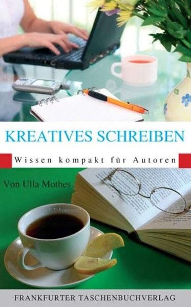 Kreatives Schreiben   Mothes, 2007   Buch (Cover)