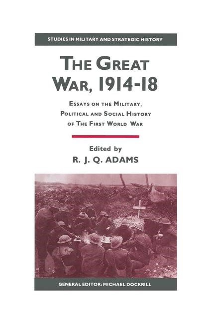 The Great War, 1914–18 | Adams | 1st ed. 1990, 1990 | Buch (Cover)
