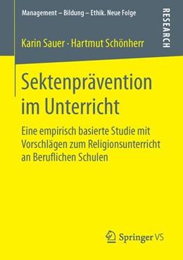 Abbildung von Sauer / Schönherr | Sektenprävention im Unterricht | 2015 | Eine empirisch basierte Studie...