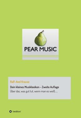 Abbildung von Krause | Dein kleines Musiklexikon - Zweite Auflage | 1. Auflage | 2016 | beck-shop.de