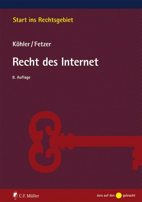 Recht des Internet   Köhler / Fetzer   Buch (Cover)