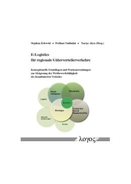 Abbildung von Zelewski / Cinibulak / Akca   E-Logistics für regionale Güterverteilerverkehre   2016   Konzeptionelle Grundlagen und ...