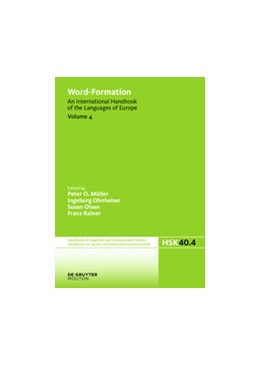Abbildung von Müller / Ohnheiser / Olsen / Rainer | Word-Formation | 1. Auflage | 2016 | An International Handbook of t...