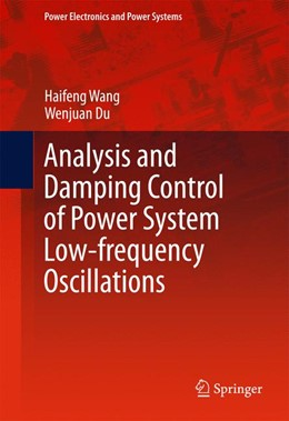 Abbildung von Wang / Du | Analysis and Damping Control of Low-frequency Power Systems Oscillations | 1. Auflage | 2016 | beck-shop.de