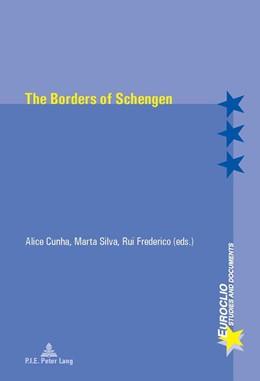 Abbildung von Cunha / Silva | The Borders of Schengen | 1. Auflage | 2015 | 93 | beck-shop.de