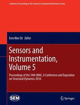 Abbildung von Wee Sit | Sensors and Instrumentation, Volume 5 | 1. Auflage | 2016 | beck-shop.de