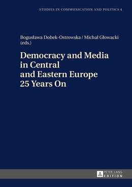 Abbildung von Dobek-Ostrowska / Glowacki | Democracy and Media in Central and Eastern Europe 25 Years On | 2015 | 4