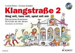 Abbildung von Schäfer / Ritter | Klangstraße 2 - Kinderheft | 2016 | mit CD, Elterninformationen, A...
