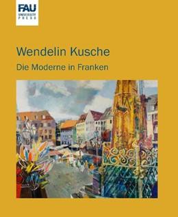 Abbildung von Dickel | Wendelin Kusche | 2016 | die Moderne in Franken ; Katal...
