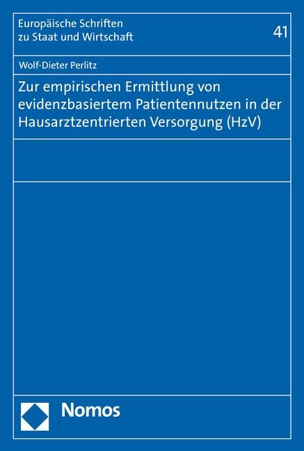 Zur empirischen Ermittlung von evidenzbasiertem Patientennutzen in der Hausarztzentrierten Versorgung (HzV) | Perlitz, 2016 | Buch (Cover)
