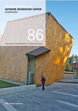 Abbildung von Santifaller / Baumeister | Baukulturführer 86 Outdoor Recreation Center, Grafenwöhr | 2014 | Architekten: Karlheinz Beer Bü...