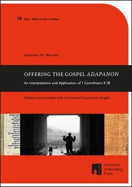 Abbildung von Wessels | Offering the Gospel ADAPANON | 2015 | An interpretation and applicat...