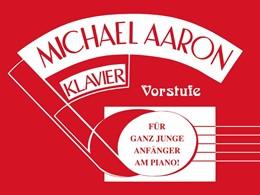 Abbildung von Aaron | Michael Aaron Klavierschule - Vorstufe | 1. Auflage | 2016 | beck-shop.de