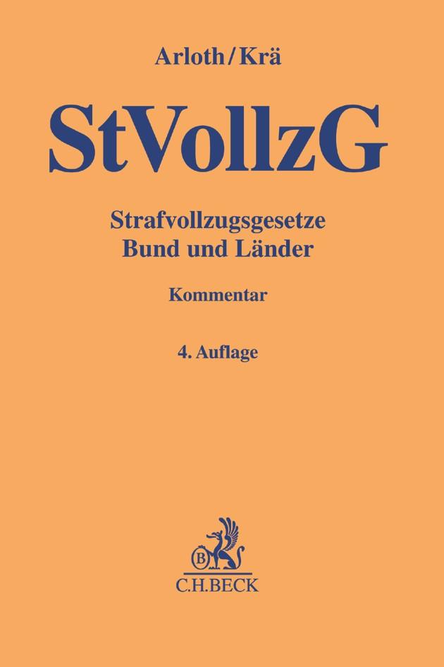 Strafvollzugsgesetze Bund und Länder: StVollzG | Arloth / Krä | 4. Auflage, 2017 | Buch (Cover)
