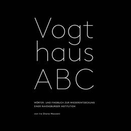 Abbildung von Mazzoni   Vogthaus ABC   2013   Wörter- und Findbuch zur Wiede...
