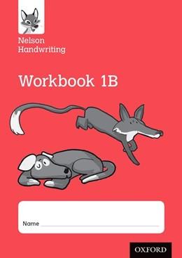 Abbildung von Warwick / York | Nelson Handwriting: Year 1/Primary 2: Workbook 1B (pack of 10) | 1. Auflage | 2016 | beck-shop.de