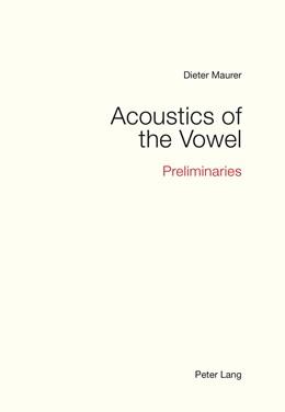 Abbildung von Maurer | Acoustics of the Vowel | 2016 | Preliminaries