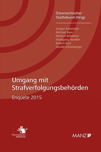 Umgang mit Strafverfolgungsbehörden | Österreichischer Städtebund, 2016 (Cover)