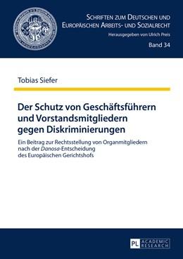 Abbildung von Siefer | Der Schutz von Geschäftsführern und Vorstandsmitgliedern gegen Diskriminierungen | 1. Auflage | 2016 | 34 | beck-shop.de