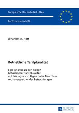 Abbildung von Höft   Betriebliche Tarifpluralität   2016   Eine Analyse zu den Folgen bet...   5814
