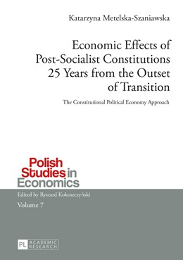 Abbildung von Metelska-Szaniawska | Economic Effects of Post-Socialist Constitutions 25 Years from the Outset of Transition | 2016 | The Constitutional Political E... | 7