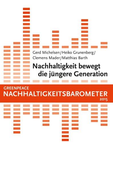 Nachhaltigkeit bewegt die jüngere Generation   / Michelsen / Grunenberg, 2016   Buch (Cover)
