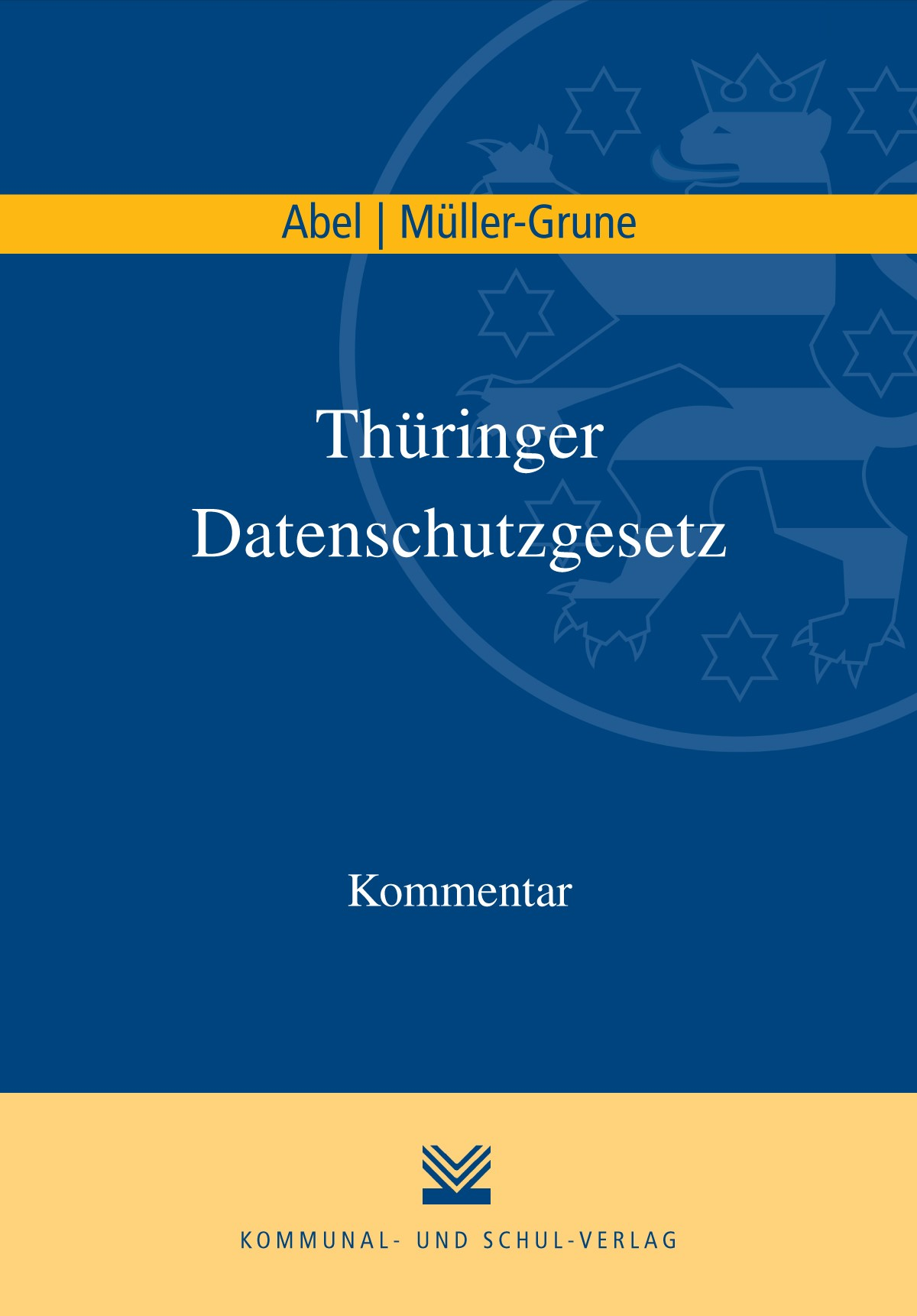Thüringer Datenschutzgesetz | Abel / Müller-Grune, 2016 | Buch (Cover)