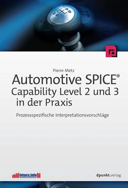 Abbildung von Metz | Automotive SPICE - Capability Level 2 und 3 in der Praxis | 1. Auflage | 2016 | beck-shop.de
