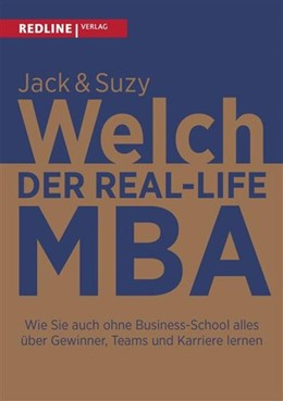 Abbildung von Welch | Der Real-Life MBA | 1. Auflage | 2016 | beck-shop.de
