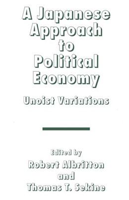 Abbildung von Albritton / Sekine | A Japanese Approach to Political Economy | 1995 | 1995 | Unoist Variations