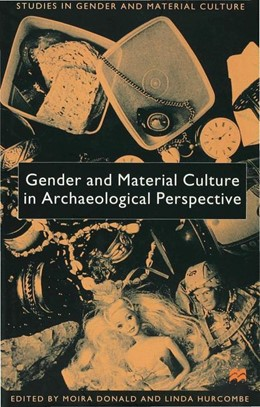 Abbildung von Donald / Hurcombe | Gender and Material Culture in Archaeological Perspective | 1st ed. 2000 | 2000