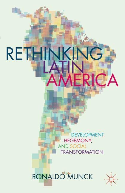 Abbildung von Munck | Rethinking Latin America | 2013 | 2015