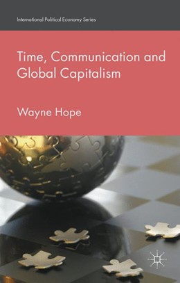 Abbildung von Hope   Time, Communication and Global Capitalism   1st ed. 2016   2016