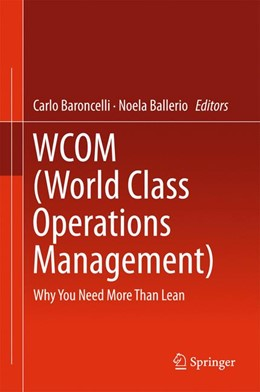 Abbildung von Baroncelli / Ballerio | WCOM (World Class Operations Management) | 1st ed. 2016 | 2016