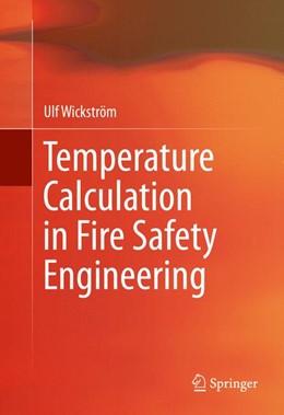 Abbildung von Wickström | Temperature Calculation in Fire Safety Engineering | 1st ed. 2016 | 2016